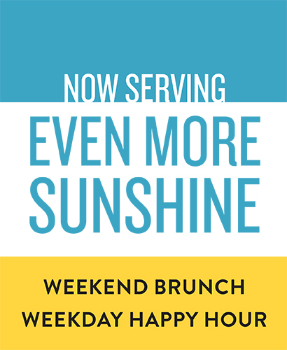 Now serving even more sunshine. Weekend brunch and weekday happy hour at Del Mar